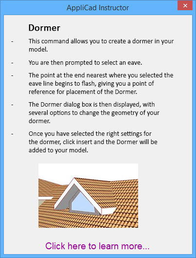 This image shows the dormer instructions in AppliCad Roof Wizard https://www.applicad.com