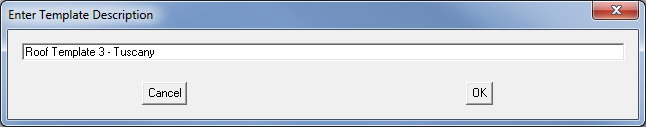 This image shows the Enter Template Description menu in AppliCad Roof Wizard https://www.applicad.com